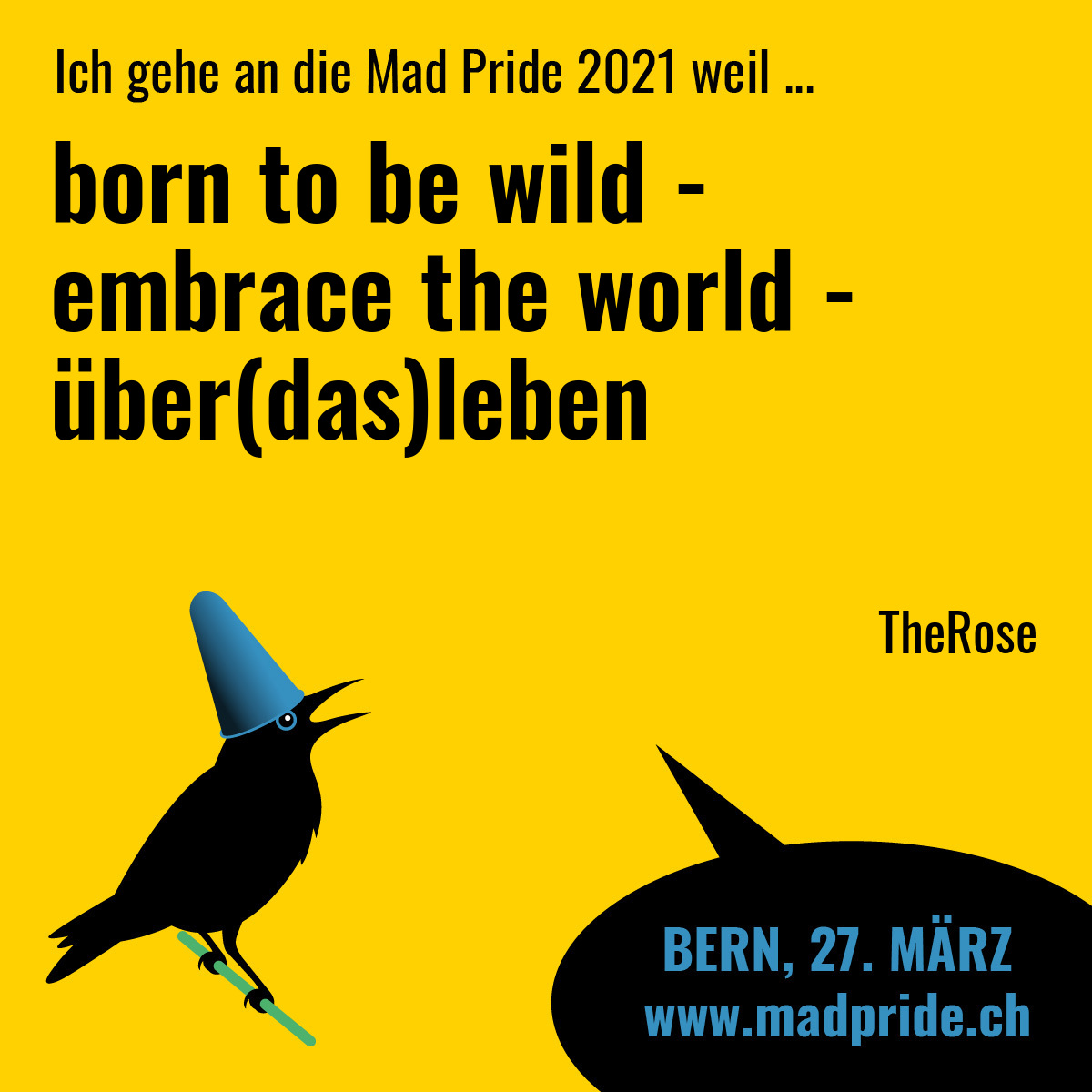 born to be wild - embrace the world - über(das)leben TheRose